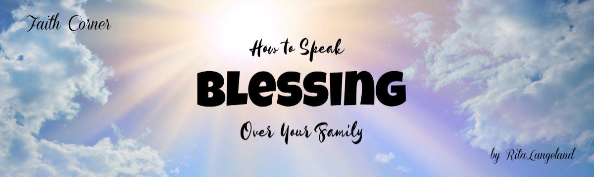 Faith Papers How to Speak Blessing